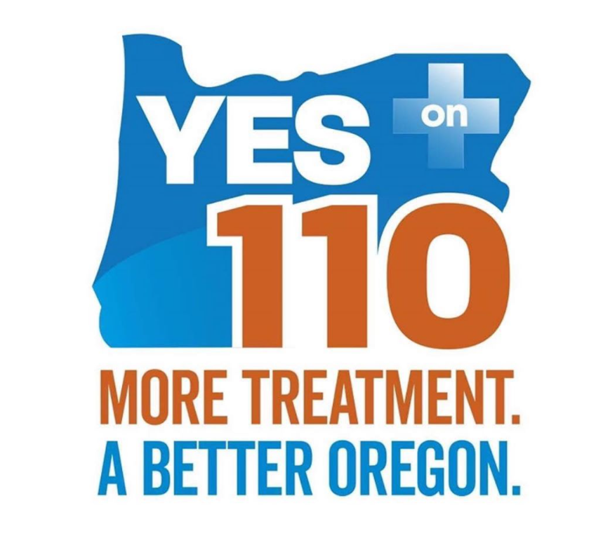Yes to 110. More Treatment. A Better Oregon.